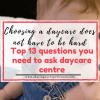 Question to ask daycare centre choosing a daycare