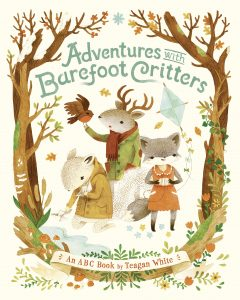 Adventures with Barefoot Critters - By Teagan White