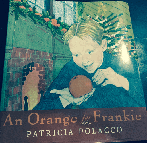 An Orange for Frankie Patricia Polaco