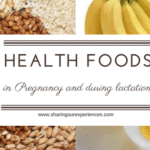 Health Foods during Pregnancy and Lactation