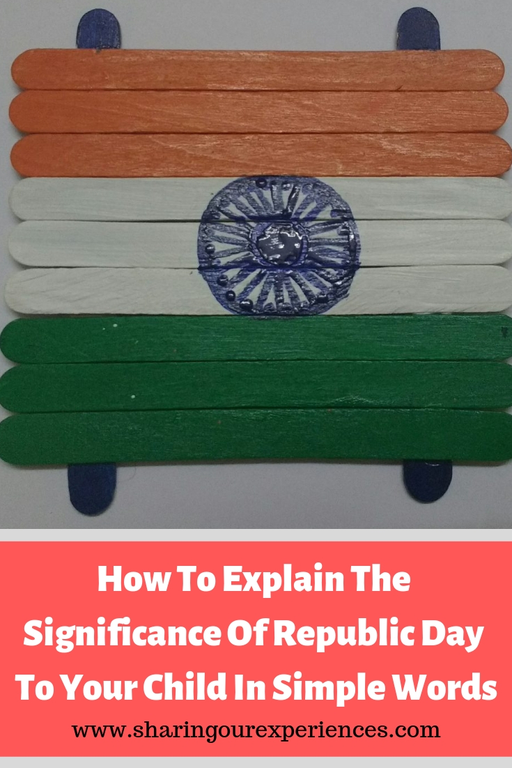 How To Explain The Significance Of Republic Day To Your Child In Simple Words