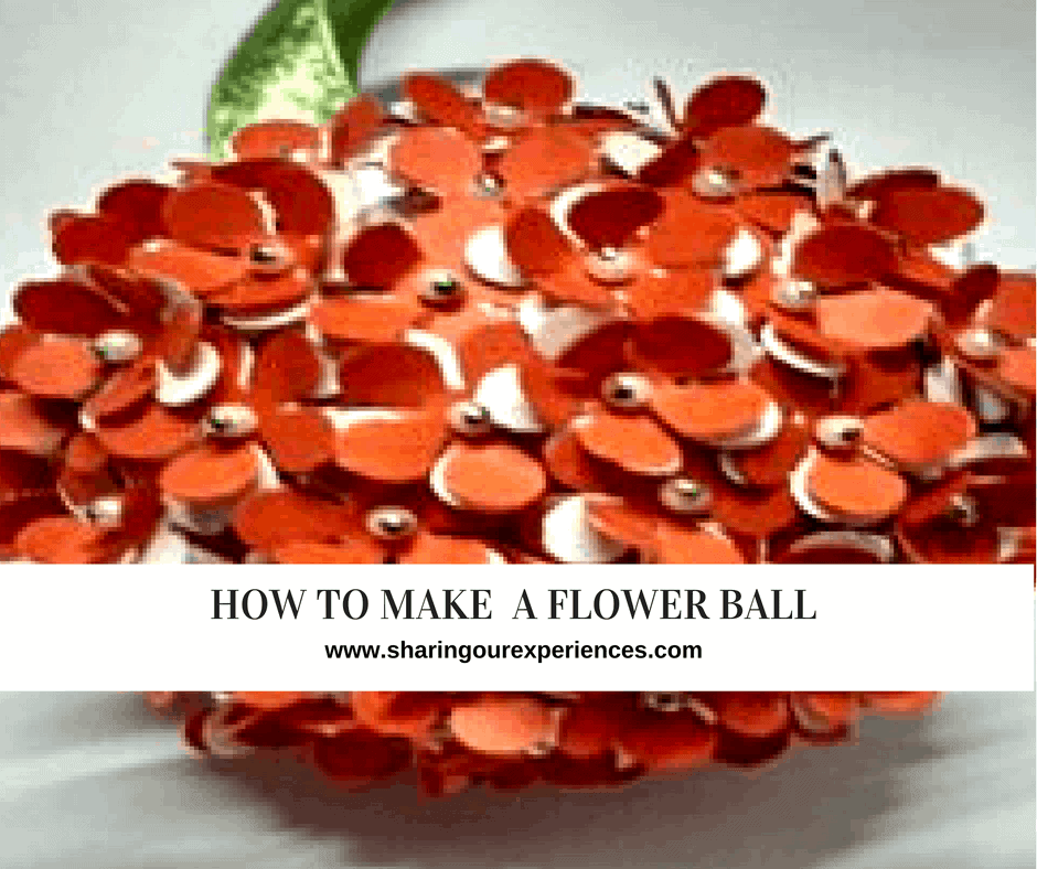 How to make a Flower Ball