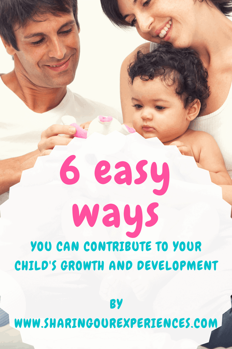 6 easy ways to contribute to your child's growth and development