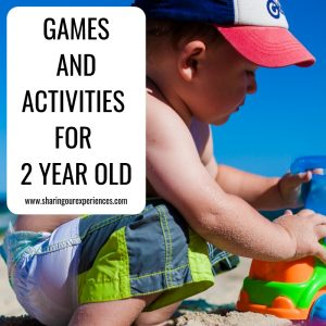 Games, activities and Toys for two years old