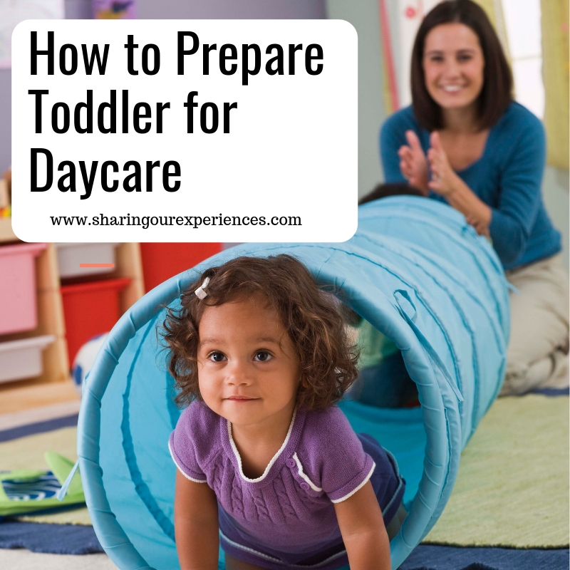 6 Important Steps To Prepare A Toddler For Daycare