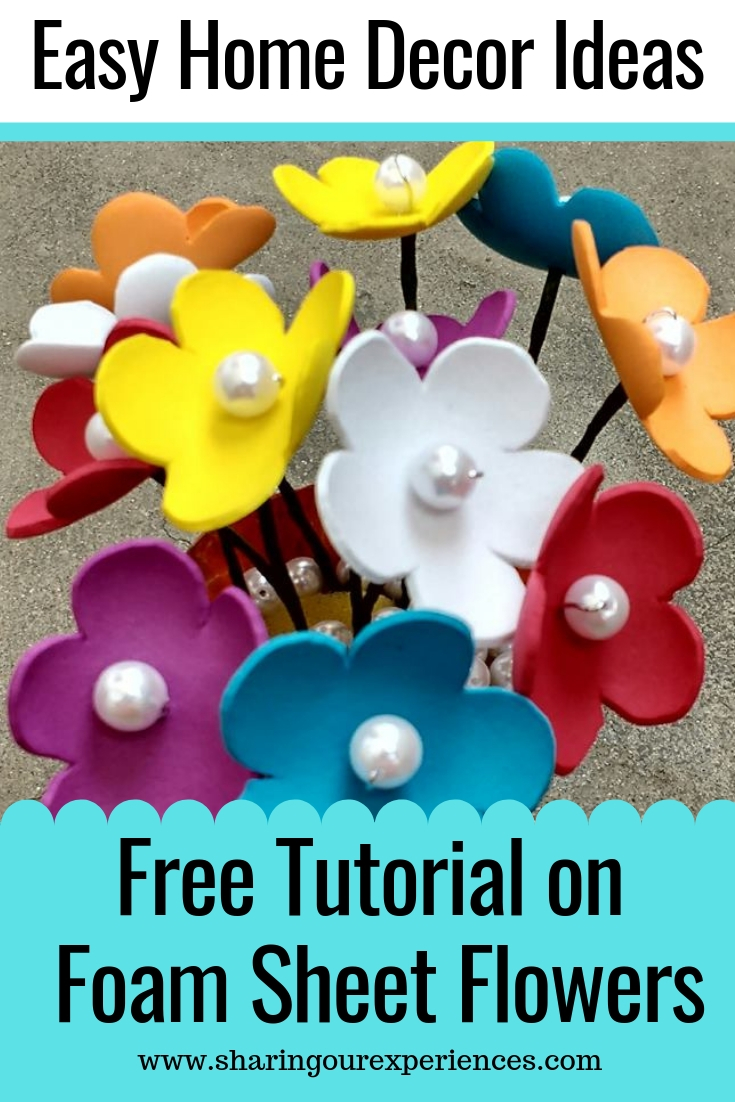 How To Make Foam Flowers Sharing Our Experiences