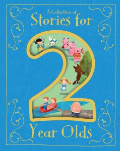 Collection of Stories for 2 Year Olds - By Parragon Books