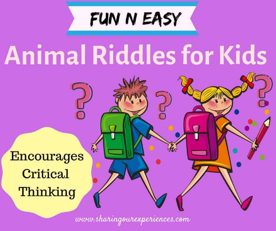 Easy Riddles for kids - Excellent way to encourage critical thinking