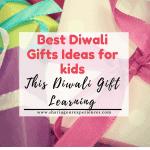 Best Diwali Gift ideas for kids