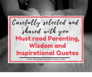 Best Parenting quotes wisdom and inspirational quotes