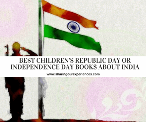 Best Children's Republic Day or Independence Day Books About India