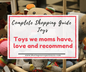 Toys for kids we moms have, love and recommend | Complete shopping guide toys #Kids #Parenting #Toys