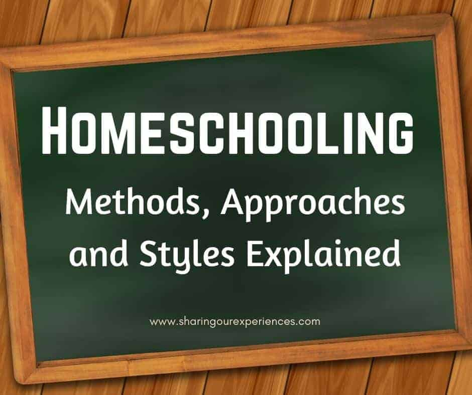 Homeschooling Methods, Approaches and Styles Explained