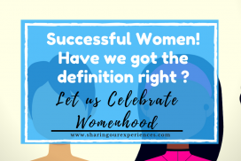 Successful Women Have we got our definition right. Celebrate Womenhood this International Womens day
