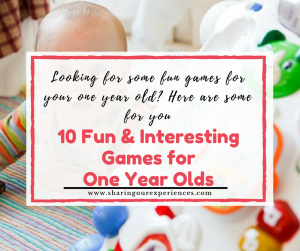 10 Fun and Interesting Games for One Year Olds