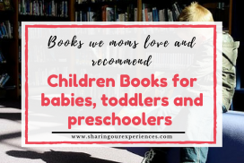 Children Books for babies, toddlers and preschoolers | Books we moms love and recommend