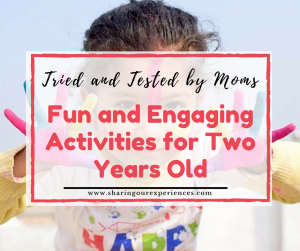Fun and Engaging Activities for Two Years Old | tried and tested by moms