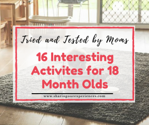 Interesting Activities for 18 Month Olds | Tried and tested by Real moms
