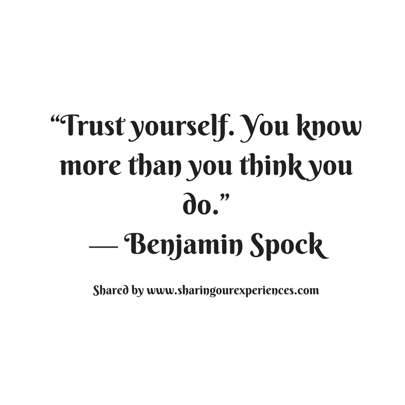 Trust Yourselfyou Know More Than You Think You Can Do Benjamin