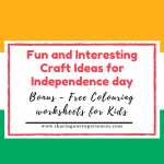 India Independence Day Crafts for Kids, Preschoolers and Kindergartens | Easy and fun #Independenceday #Kidscrafts #Coloringsheets
