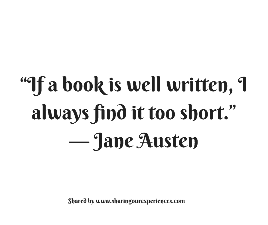 "if a book is well written, I always find it too short.""-- Jane Austen #quotes #thoughtoftheday #inspiration"