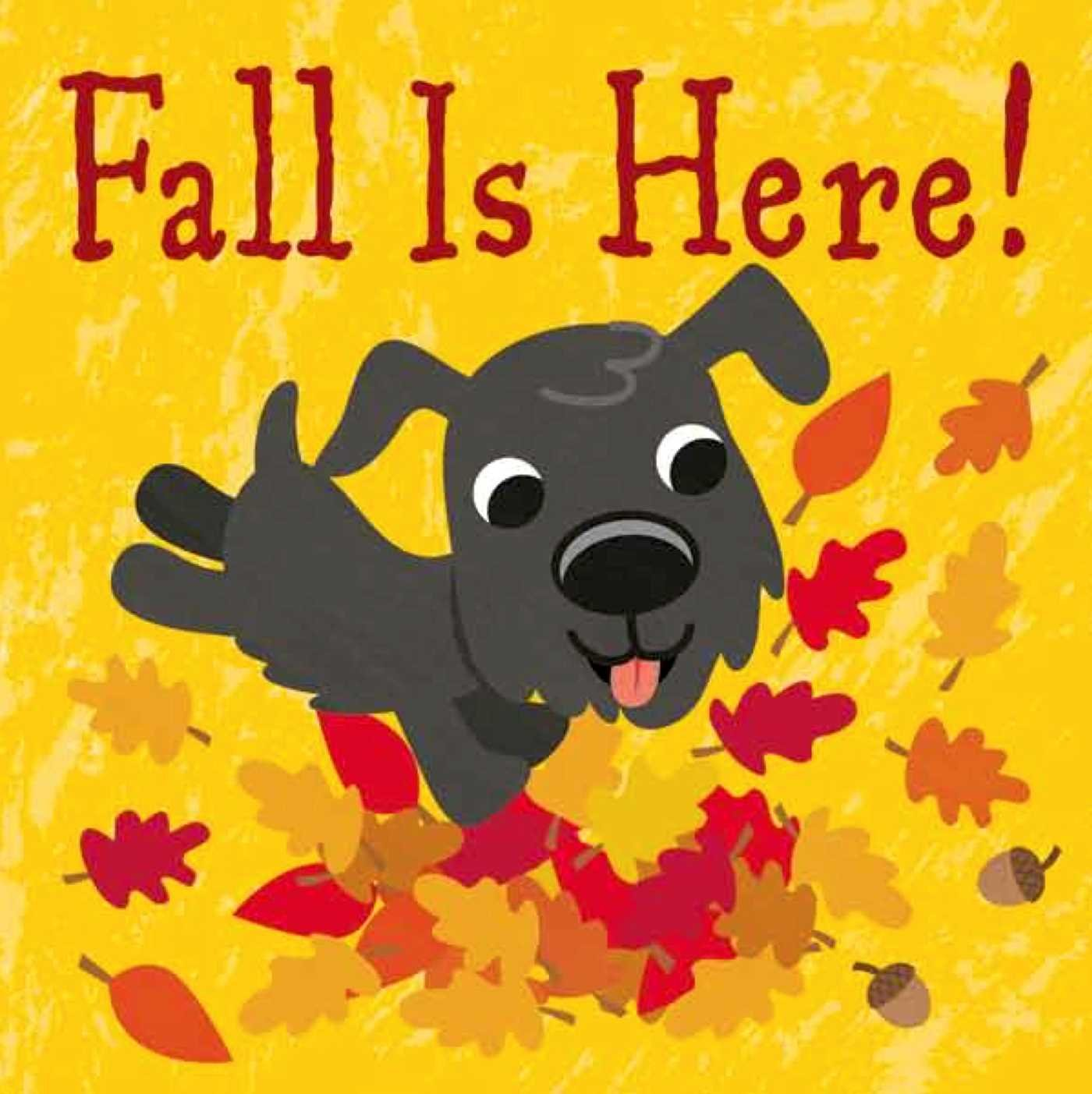 fall is here, fall books for kids