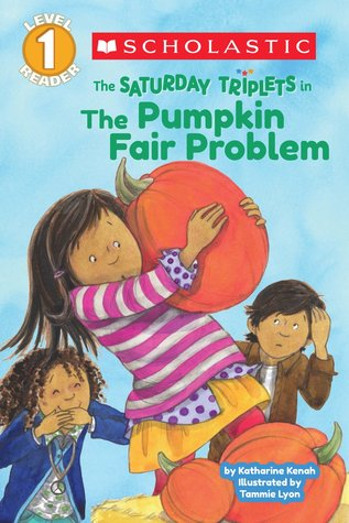 Saturday triplets The Pumpkin fair problem Fall books for kids