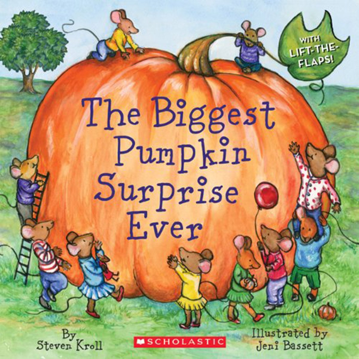 The Biggest Pumpkin Surprise Ever ,Fall books for kids