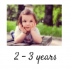 Age 2 - 3 years