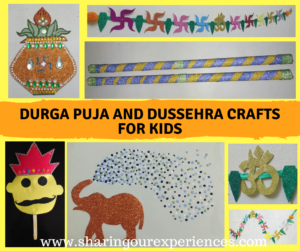 Durga Puja, Navratra and Dussehra Crafts for Kids