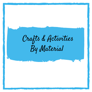 Crafts and activities by material