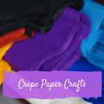 Crepe Paper Crafts