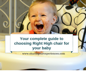 How to choose right high chair for baby. Your complete guide to buying high chair