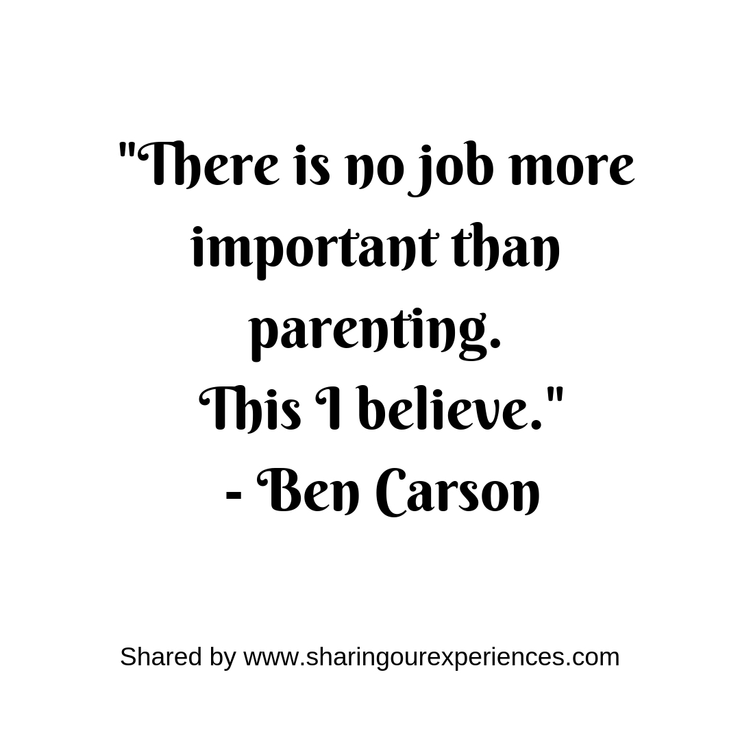 Positive Inspirational Best Parenting quotes Ben Carson 1