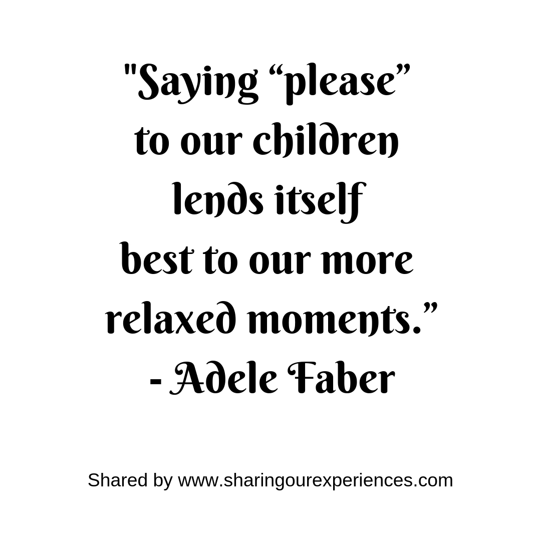Positive Inspirational Best Parenting quotes 13_Adele Faber