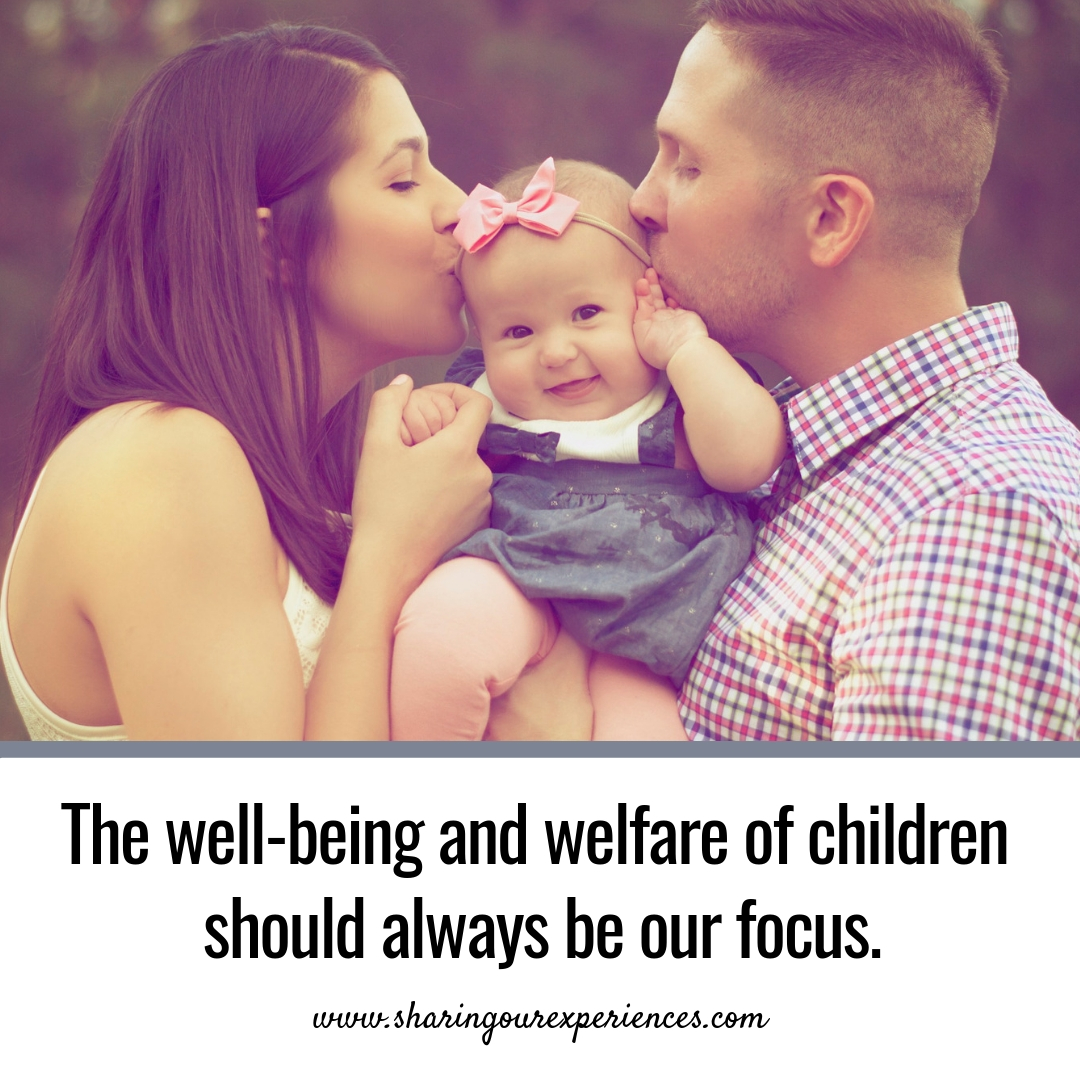 The well-being and welfare of children should always be our focus. #parentingquotes #Positive #Inspirational