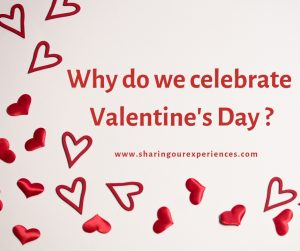 Why do we celebrate Valentines day