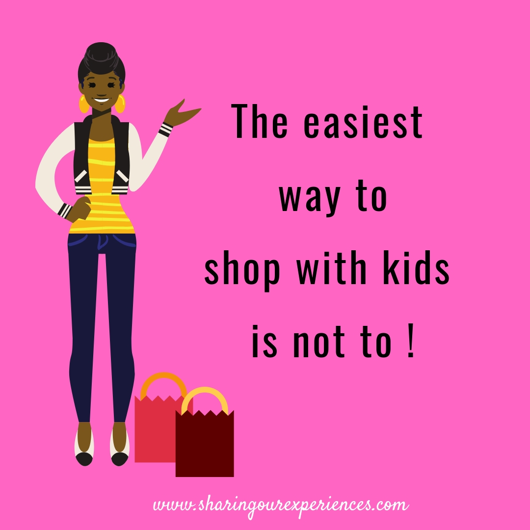 The easiest way to shop with kids is not to !