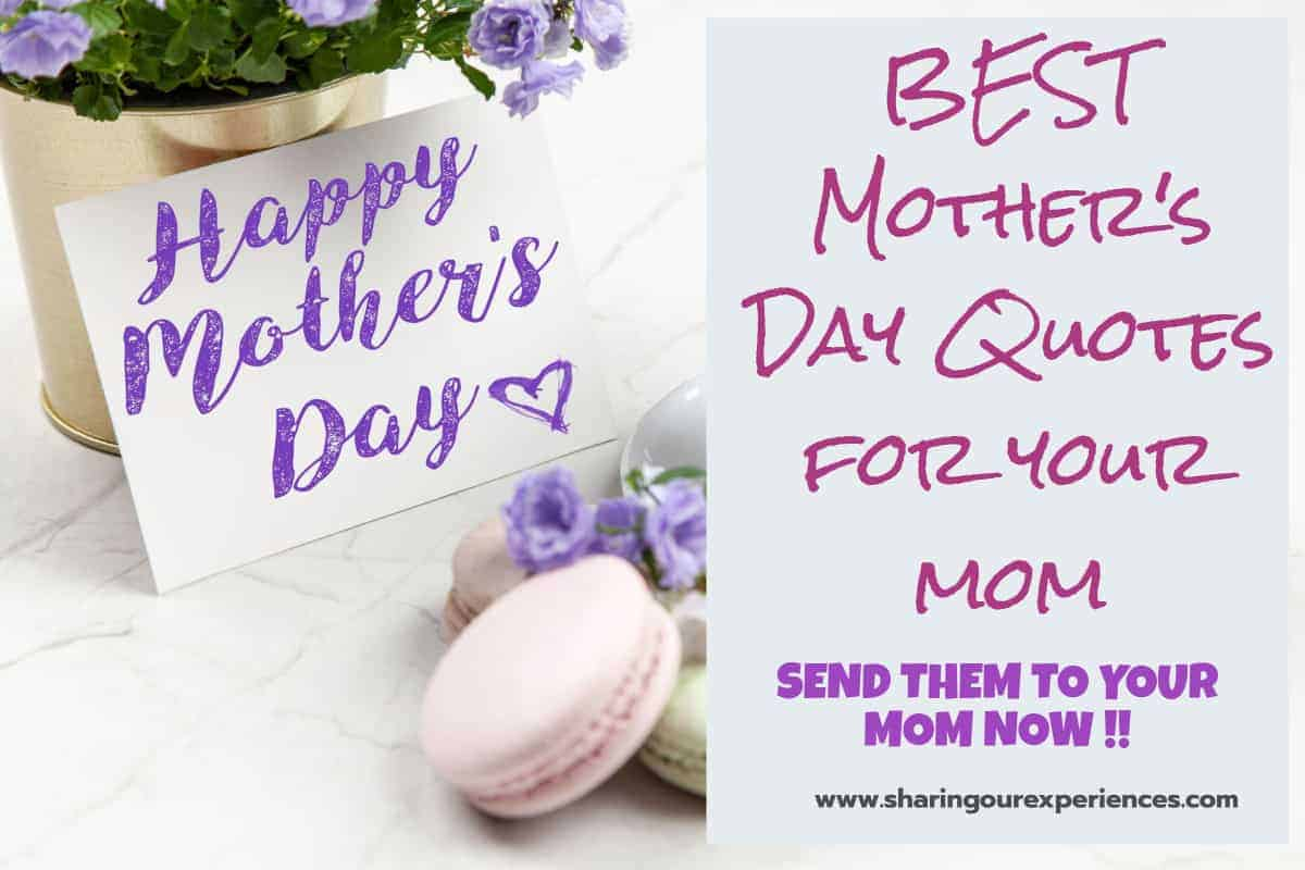 Best Mothers day quotes for your Mom