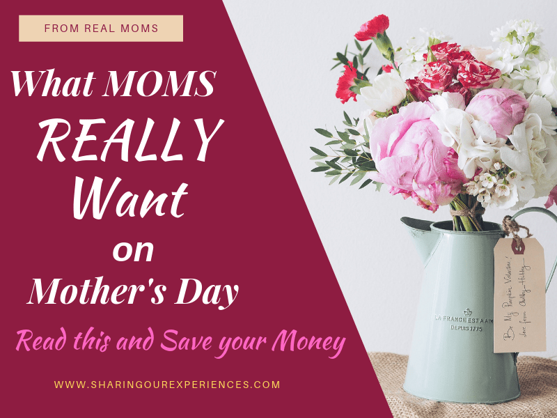 What moms really want on Mothers day