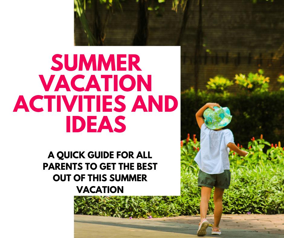 summer vacation best activities