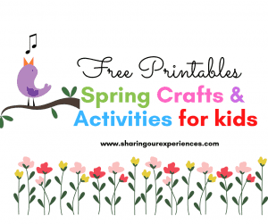 Spring themed Crafts and Activities for kids toddlers and preschoolers FREE printables