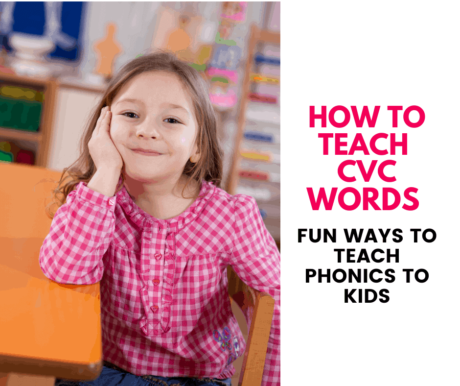How to teach CVC words to kids - Fun ways to teach phonics. Fun printables included to practice CVC words