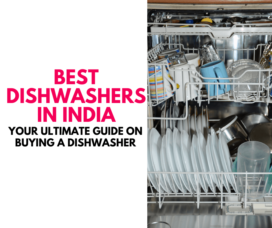 Best dishwashers in India pros cons and reviews