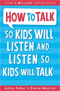 How to talk to kids best parenting book