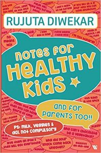 Notes for healthy kids best parenting book