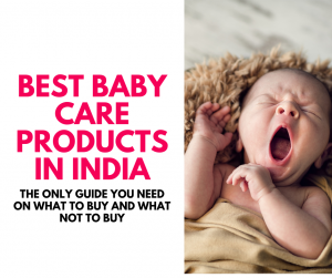 best baby products for newborns in India baby shopping checklist