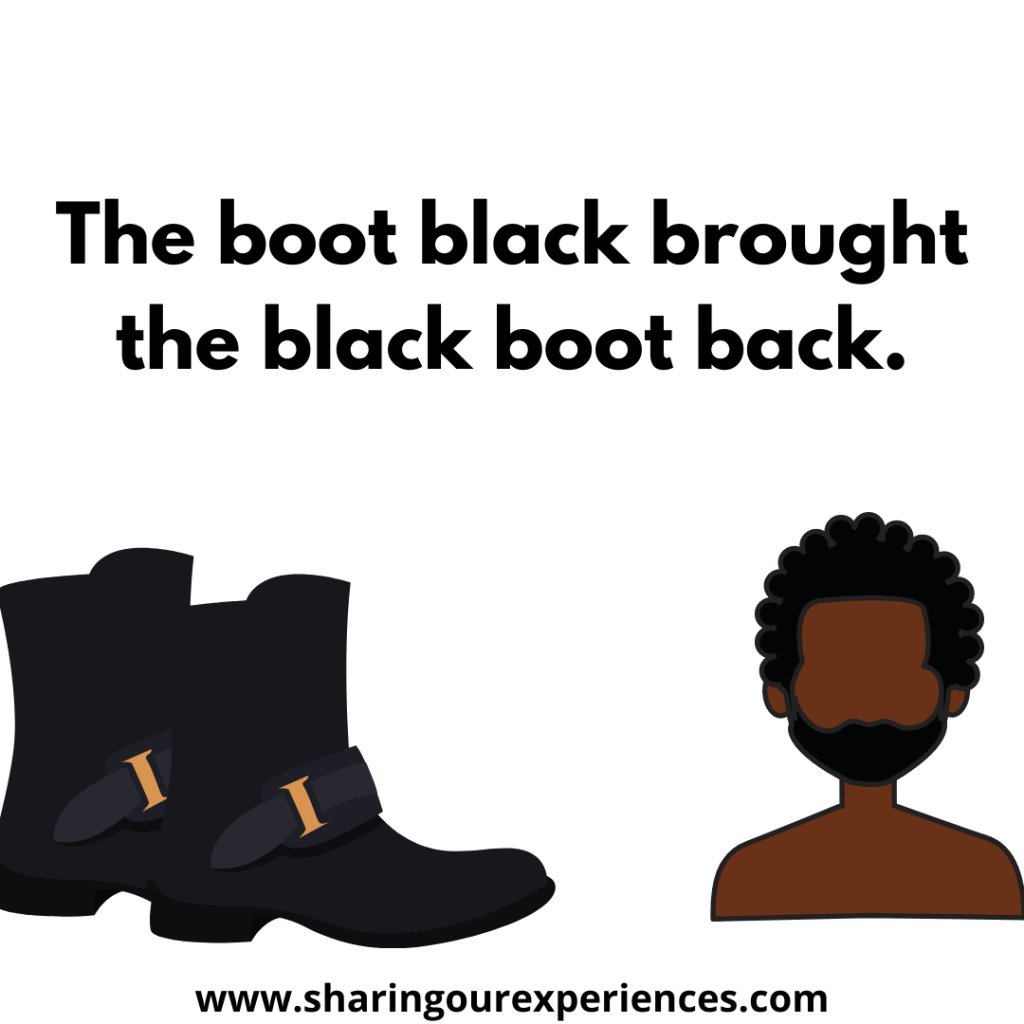 Easy and popular English Tongue twister for kids The boot black brought the black boot back.