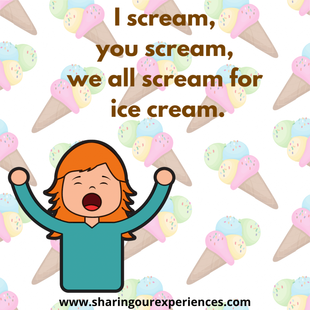 Easy and popular English tongue twister for kids. I scream, you scream, we all scream for ice cream.