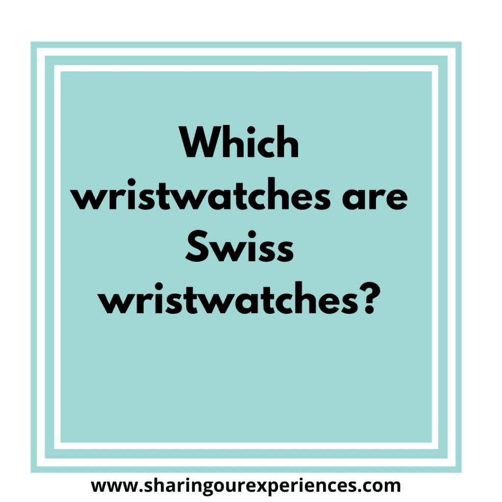 Easy and popular English tongue twister for kids. Which wristwatches are Swiss wristwatches?